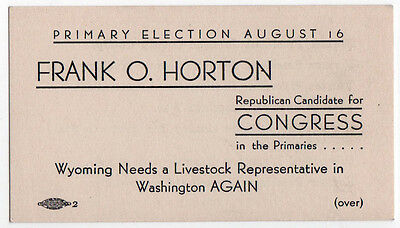 1940 FRANK HORTON Congress WYOMING Political PALM CARD US House LIVESTOCK WY