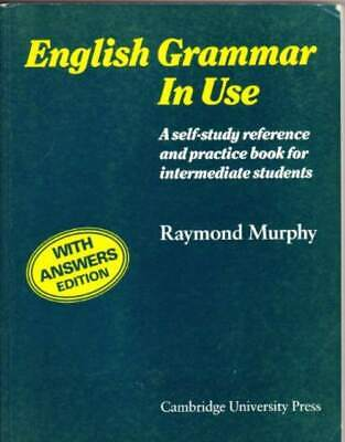 English Grammar in Use: With Answers: A Self-study Reference and Practice Book f