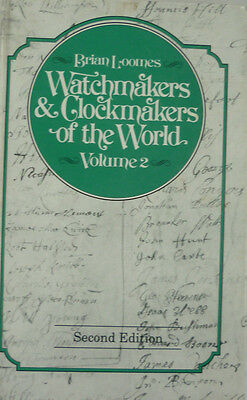 LOOMES WATCHMAKERS AND CLOCKMAKERS of the World Volume 2 auf 300 Seiten von 1992