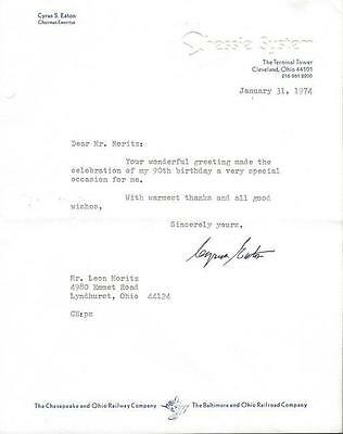 Cyrus S Eaton Signed 1974 Letter w/ 90th Birthday Content Chessie System