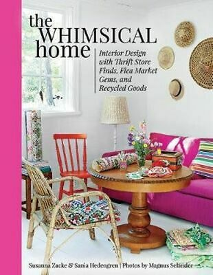 NEW The Whimsical Home By Susanna Zacke Hardcover Free Shipping