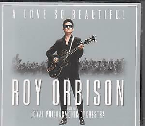 ROY ORBISON WITH THE ROYAL PHILHARMONIC ORCHESTRA A Love So Beautiful CD Europe