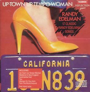 RANDY EDELMAN Up Town Up Tempo Woman CD UK Issue Pressed In France Warwick 1987