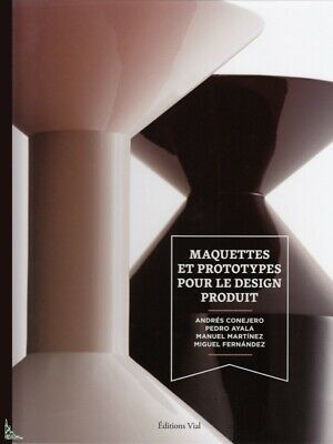 Models and prototypes for product Design, French book