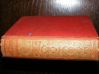 Poets & Poetry of the 19th Century Charles Kingsley to James Thomson HB 1905