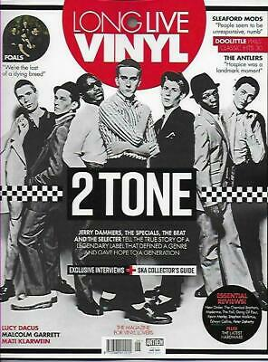 Long Live Vinyl Issue 26 May 2019 (Specials, The Beat, Selecter, 2 Tone, Foals)