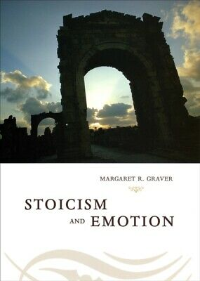 Stoicism And Emotion, 9780226305585
