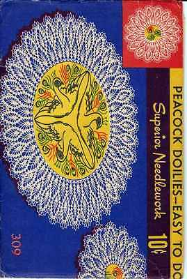 PEACOCK CROCHETED DOILIES Patterns VINTAGE Superior Needlework 309