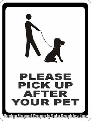 Please Pick Up After Pet Sign. Size Options. Inform Dog Owners Clean After Pets