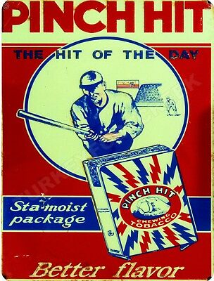"""PINCH HIT CHEWING TOBACCO  9"""" x 12"""" Sign"""