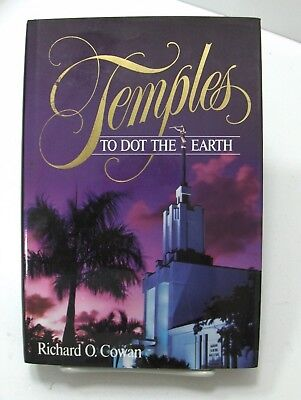 TEMPLES TO DOT THE EARTH 1st Edition Hardback Mormon LDS Cowen Great Book!