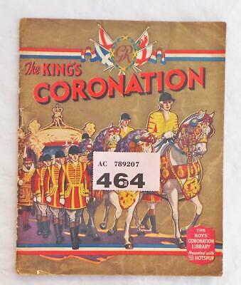 PP464 The Kings Coronation Presented with The HOTSPUR  Boys' Coronation Library