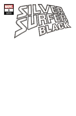 SILVER SURFER BLACK #1 (OF 5) Blank Variant (Marvel Comics 2019)  - 6/12/19