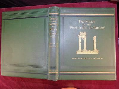 PLAYFAIR: TRAVELS in FOOTSTEPS of BRUCE/ALGERIA & TUNISIA/BIG RARE 1877, $550+