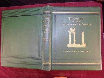 Playfair : Travels In Footsteps Of Bruce / Algérie & Tunisie / Big Rare