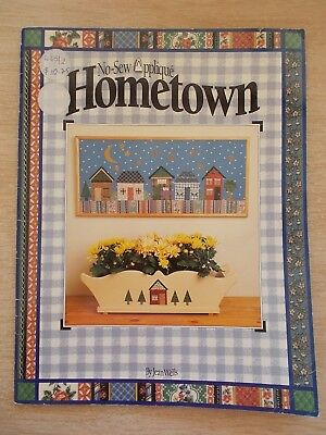 No-Sew Applique~Hometown~Jean Wells~Fusion~16pp~Pattern Sheet~1993