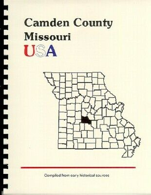 Mo~Camden County, Missouri~History/biography Book~ Pre-Camdenton~Civil War Days