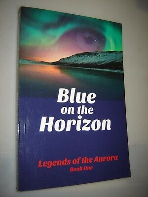 Bleu sur The Horizon : Troll (Legends Of The Aurora Vol 1 ) Signé Dédicacé Pb