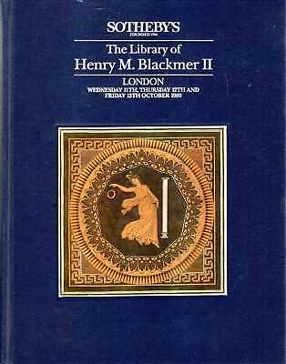 Auction Catalogue THE LIBRARY OF HENRY MYRON BLACKMER II : 11 -13 OCTOBER 1989 H