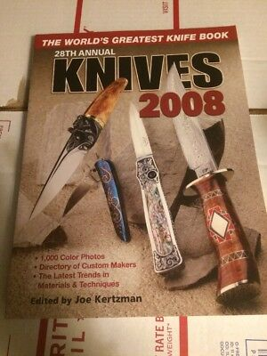 KNIVES 2008   28 Th  Annual  - Krause Publications  Knife Collectors BOOK