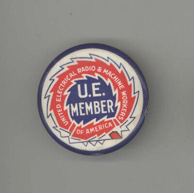 1940s UE Trade Union POLITICAL Pin BUTTON Pinback BADGE United Electrical RADIO
