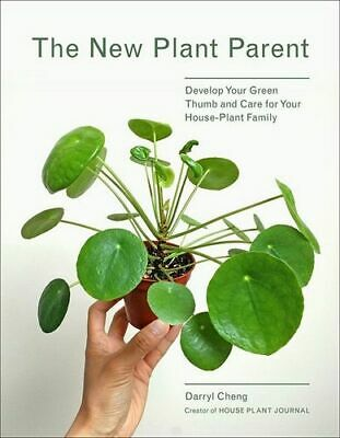 NEW The New Plant Parent By Darryl Cheng Paperback Free Shipping