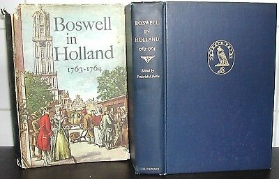 JAMES BOSWELL in HOLLAND Dutch NETHERLANDS 1763-74 HARDBACK 1st Ed FIRST EDITION