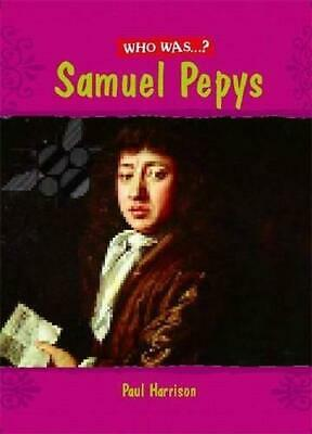 Samuel Pepys? (Who Was), Paul Harrison, Good Condition Book, ISBN 9780750251983