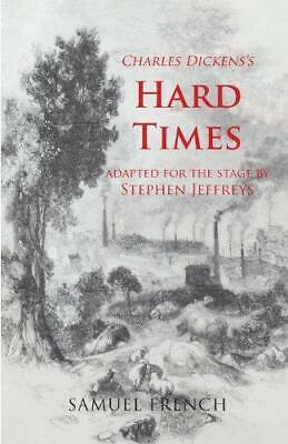 Hard Times: Play (Acting Edition S.), Very Good Condition Book, Campbell, Anthon