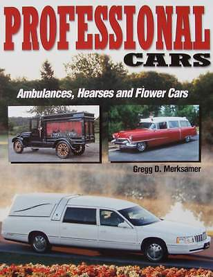 LIVRE/BOOK : voiture pro > ambulances, les corbillards (hearses,flower cars USA