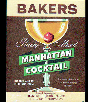 "ETIQUETTE ANCIENNE d'ALCOOL ""MANHATTAN COCKTAIL / BAKERS"" de TROY , N-Y (U.S.A.)"