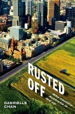 NEW Rusted Off By Gabrielle Chan Paperback Free Shipping