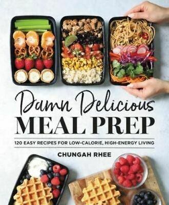 NEW Damn Delicious Meal Prep By Chungah Rhee Hardcover Free Shipping