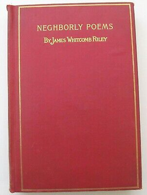 James Whitcomb Riley 1898 Antik Poetry Buch Neghborly Gedichte und Dialect