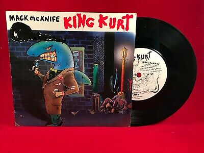 "KING KURT Mack The Knife 1984 UK 7"" single + AB/CD FLEXI EXCELLENT CONDITION"