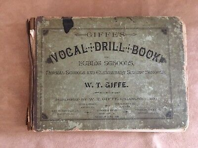 1889 W.T. Giffe's Vocal Drill book antique music public & singing schools sheet