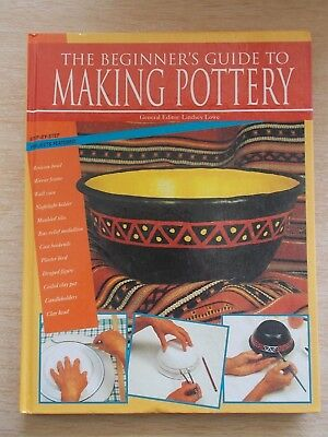 The Beginner's Guide To Making Pottery~Step-By-Step Projects~72pp H/B~1995