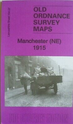 Old Ordnance Survey Maps Manchester NE 1915 Lancashire Godfrey Edition New