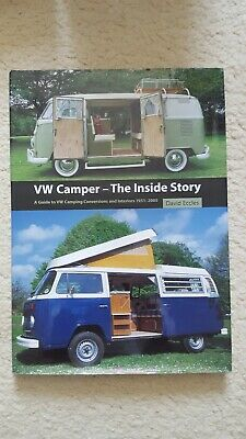 VW Camper - The Inside Story: A Guide to VW Camping Conversions and Interiors...