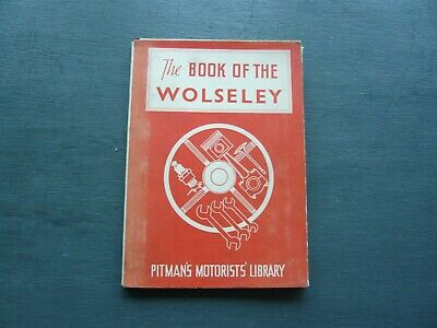 Pitmans Motorists Library - The Book Of The Wolseley