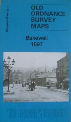 Old Ordnance Survey Detailed Maps Bakewell 1897 Derbyshire  Godfrey Edition New