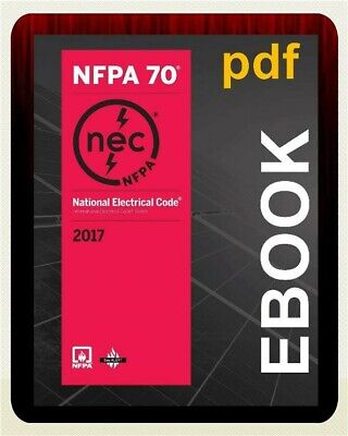 NFPA 70: National Electrical Code 2017 (Nfpa) National Fire Prote (E-B00K)