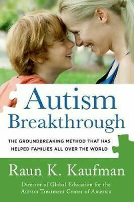 NEW Autism Breakthrough By Raun K Kaufman Paperback Free Shipping