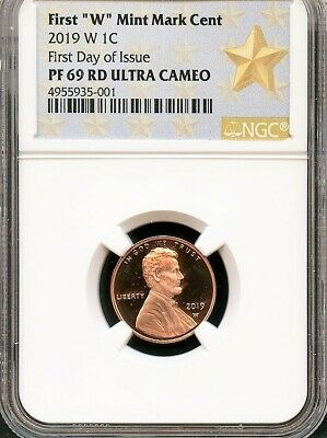 "2019 W First ""W"" Mint Mark Lincoln Penny First Day Of Issue NGC PF69 RD UC STAR"