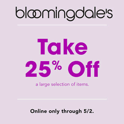 25% off BLOOMINGDALE'S Promo Coupon Code OnIine Only Expires 5/2/19 10 15 20