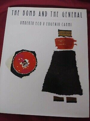 The Bomb And The General Umberto Eco & Eugenio Carmi Hardcover First Edition Hbj