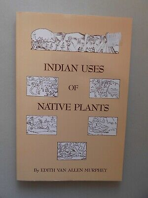 2 Bücher Indian Uses of Native Plants + How Indians use Wild Plans Food Medicine