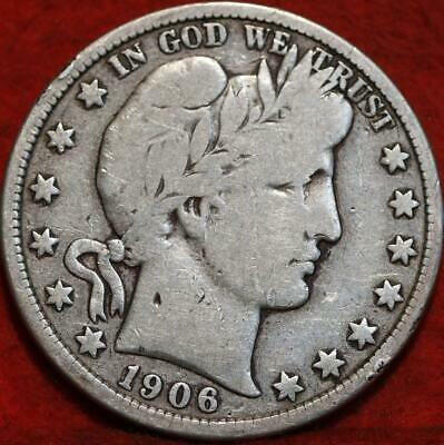 1906-D Denver Mint Silver Barber Half Dollar