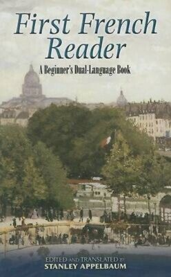 First French Reader: A Beginner's Dual-Language Book (Dover Dual ...