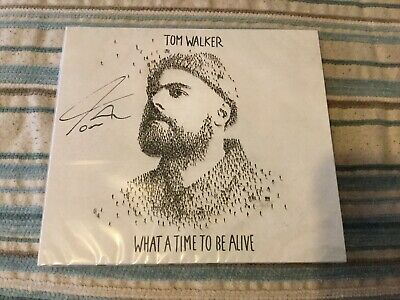Tom Walker - What A Time To Be Alive - Signed Cd Digipack New & Sealed
